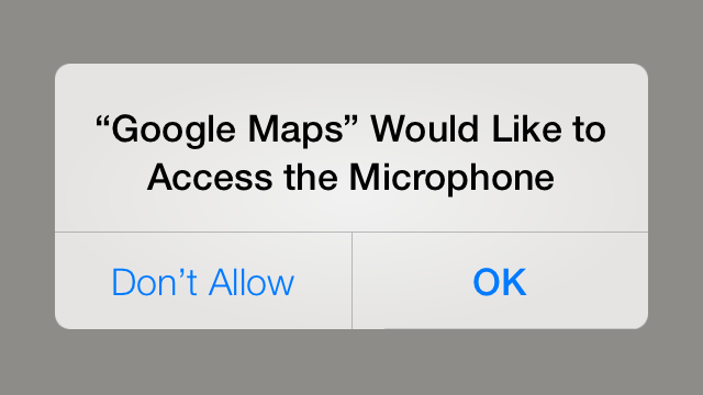 Apps In iOS 7 Want To Make Sure It's Okay To Access ... Your Microphone?