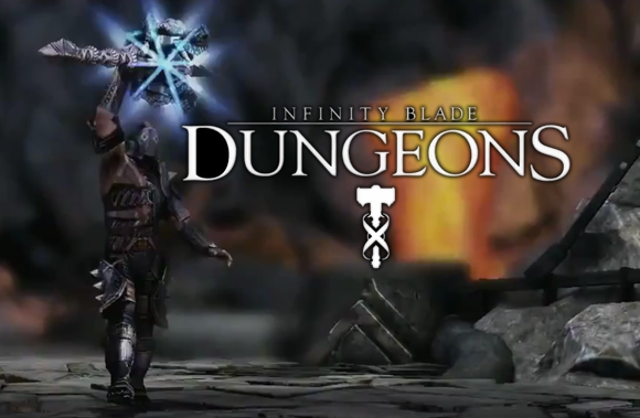 Infinity Blade: Dungeons Officially Canceled, Chair Cofounder Confirms