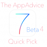 The AppAdvice iOS 7 Quick Pick: Three New Changes Found In Beta 4