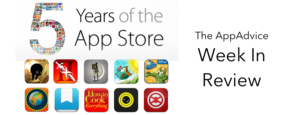 The AppAdvice Week In Review: The App Store Turns 5 Years Old
