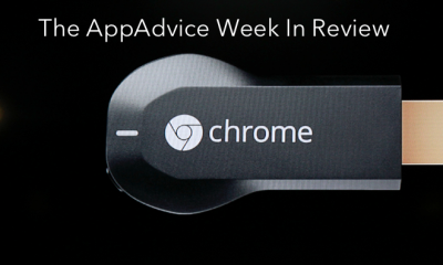 The AppAdvice Week In Review: Apple's Shutdown And Google's Chromecast
