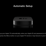 Apple Launches iDevice-Powered 'Automatic Setup' Feature With Apple TV 6.0