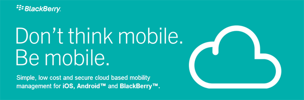 BlackBerry Announces Cloud Service For Enterprise Mobility Management