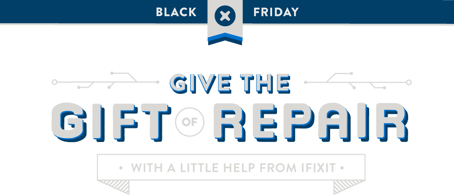 Popular Product Repair Service iFixit Offering Impressive Black Friday Deals, Too