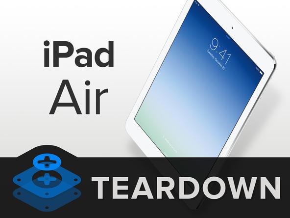 What Does The Apple iPad Air Teardown Reveal?