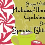 Great Apps With Special Holiday Themes And Editions Are Here To Spread Christmas Cheer