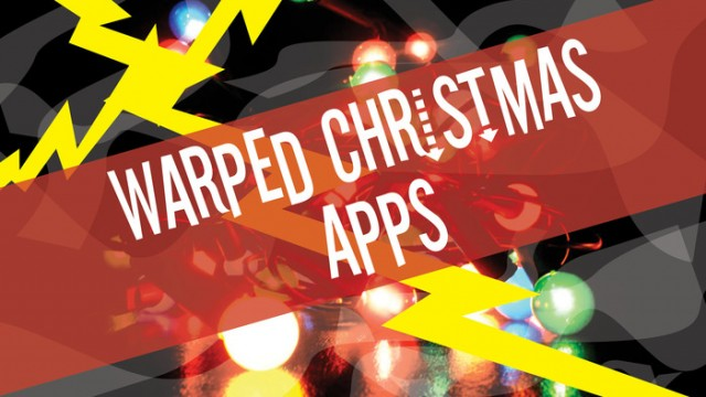 Satisfy Your Inner Grinch With Some Slightly Warped Christmas Apps
