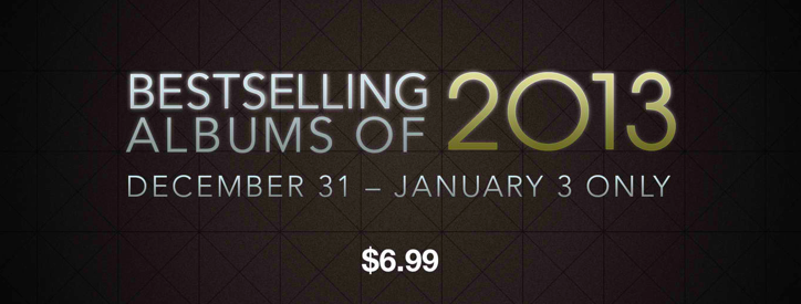 Apple Launches $6.99 New Year's Sale For Some Of The Bestselling Albums Of 2013