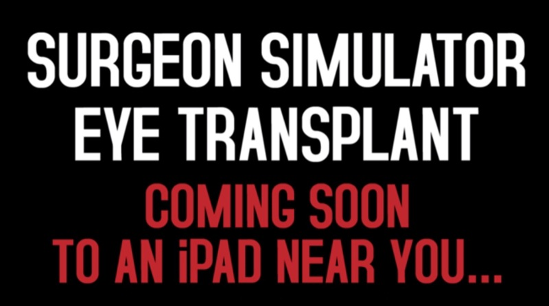 Surgeon Simulator To Feature Stomach-Churning Eyeball Ops