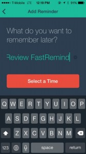 Quickly Get Reminders Into Your Phone And Stop Worrying With FastRemind