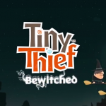 Rovio Teases New 'Bewitched' Episode For Acclaimed Puzzle Adventure Game Tiny Thief