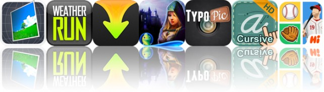 Today's Apps Gone Free: PicSpin360, WeatherRun, Download Expert And More