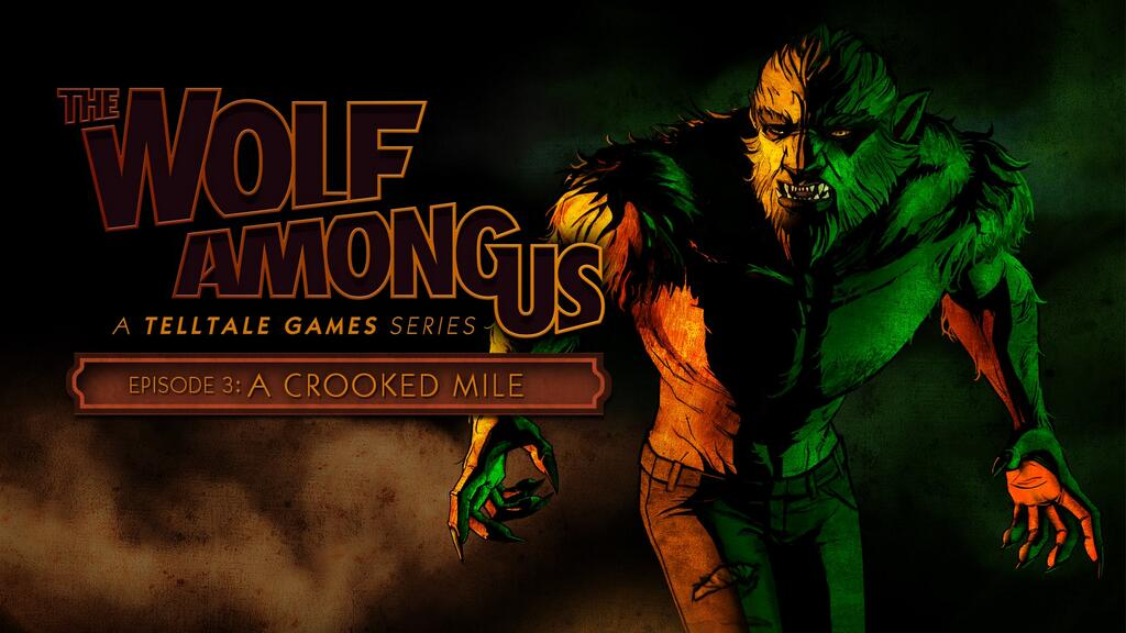 Hungry Like The Wolf For The Wolf Among Us: Episode 3? It's Coming Next Week