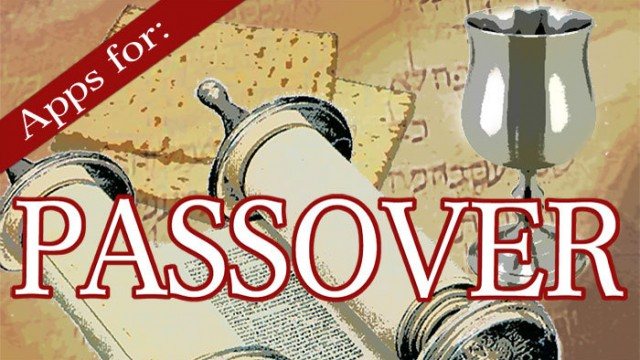 Make Passover Special With These iPhone Apps