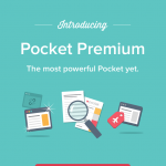 Pocket Read-Later App Introduces Premium Tier With Permanent Library And More