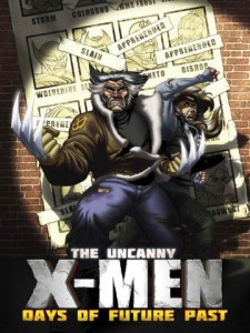 It's Time To Fight For Mutant And Human Kind In Uncanny X-Men: Days Of Future Past