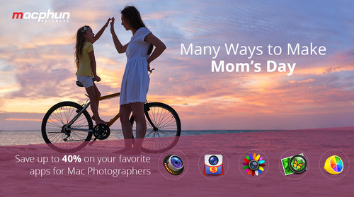 MacPhun Is Now Offering Huge Mother's Day Deals On Mac Applications