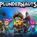 Plunder Away! PlunderNauts Gets A New Galaxy, New Bosses And Lots More