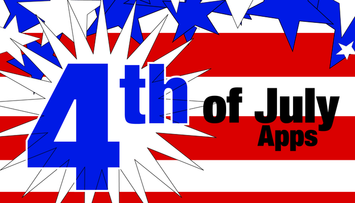 Prepare For An Epic 4th Of July With These Independence Day Apps