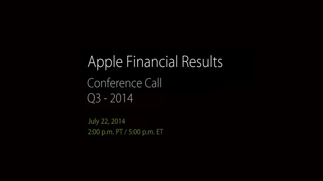 Apple To Announce Q3 2014 Financial Results On July 22