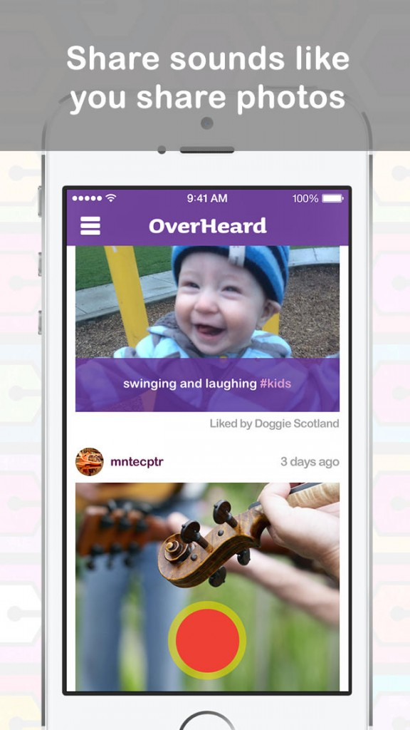 Have You Heard Of OverHeard, A New App That Lets You Easily Share Sounds?