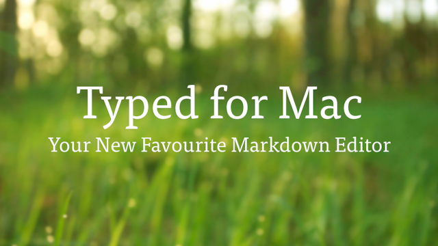 Realmac announces Typed, a new markdown editor for Mac