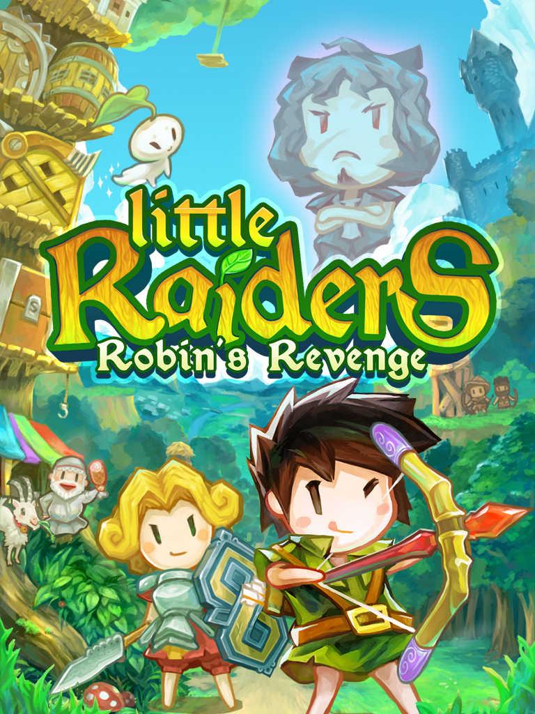 Take vengeance on the evil sheriff in Ubisoft's Little Raiders: Robin's Revenge