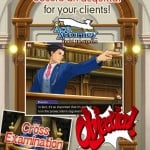 No objections? Then play Phoenix Wright: Ace Attorney - Dual Destinies on iOS now