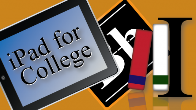 Make sure your iPad is ready for college with these essential student apps