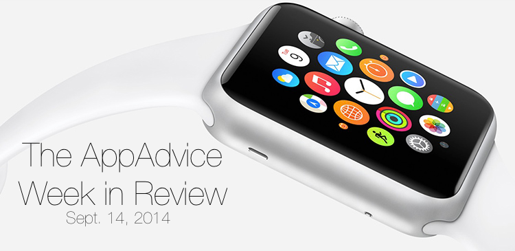The AppAdvice week in review: A look back at Apple's incredible week