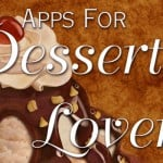 Take your love for desserts to the next level with these iOS apps
