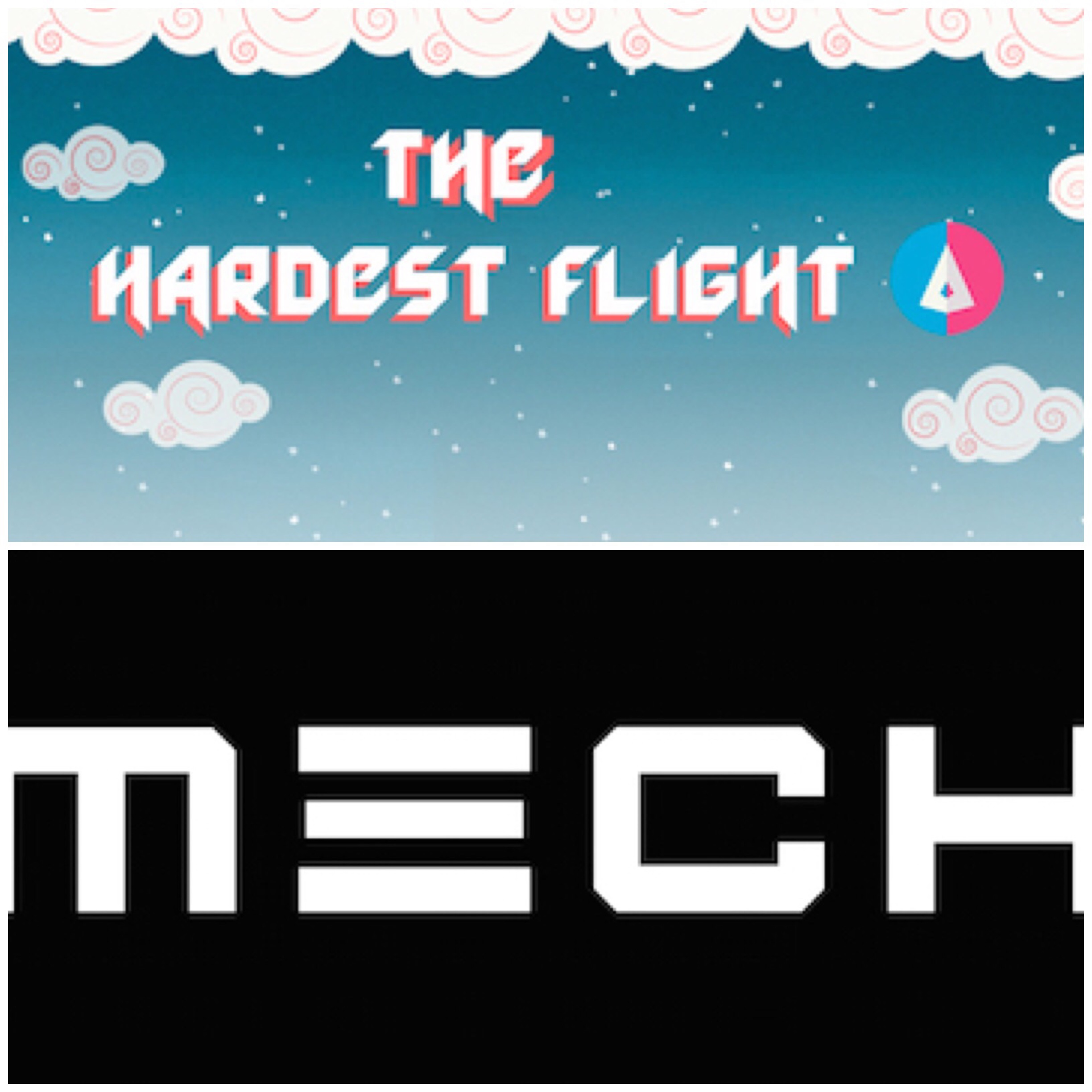 The Hardest Flight and Mech