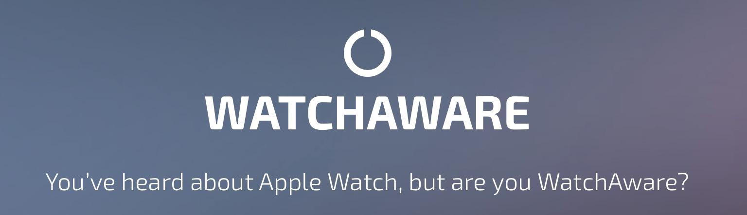 watchaware