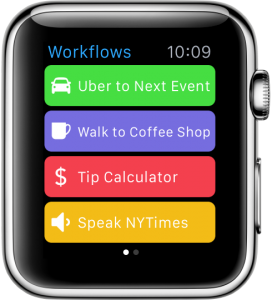 Your workflows will already appear on your wrist thanks to Workflow for Apple Watch.