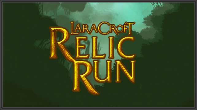 Tomb Raider meets Temple Run in Square Enix's Lara Croft: Relic Run