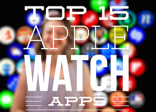 AppAdvice Daily: Top 15 Apple Watch apps