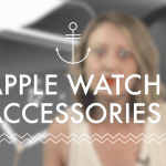 5 Apple Watch Accessories we are loving