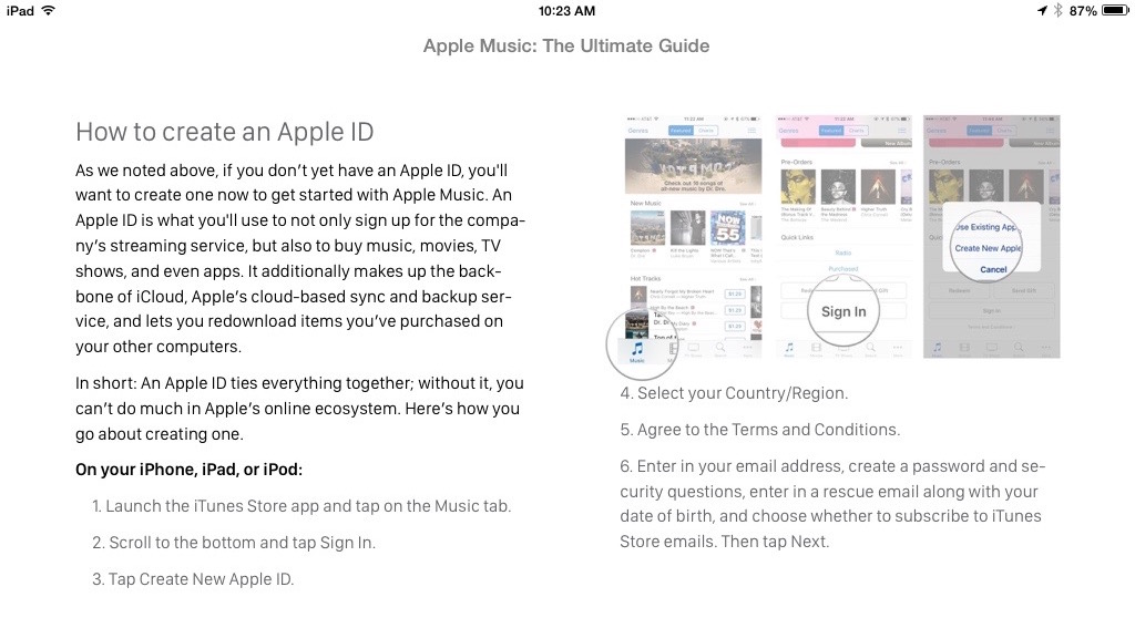 You get a step-by-step walkthrough on how to create an Apple ID, in case you don't already have one.