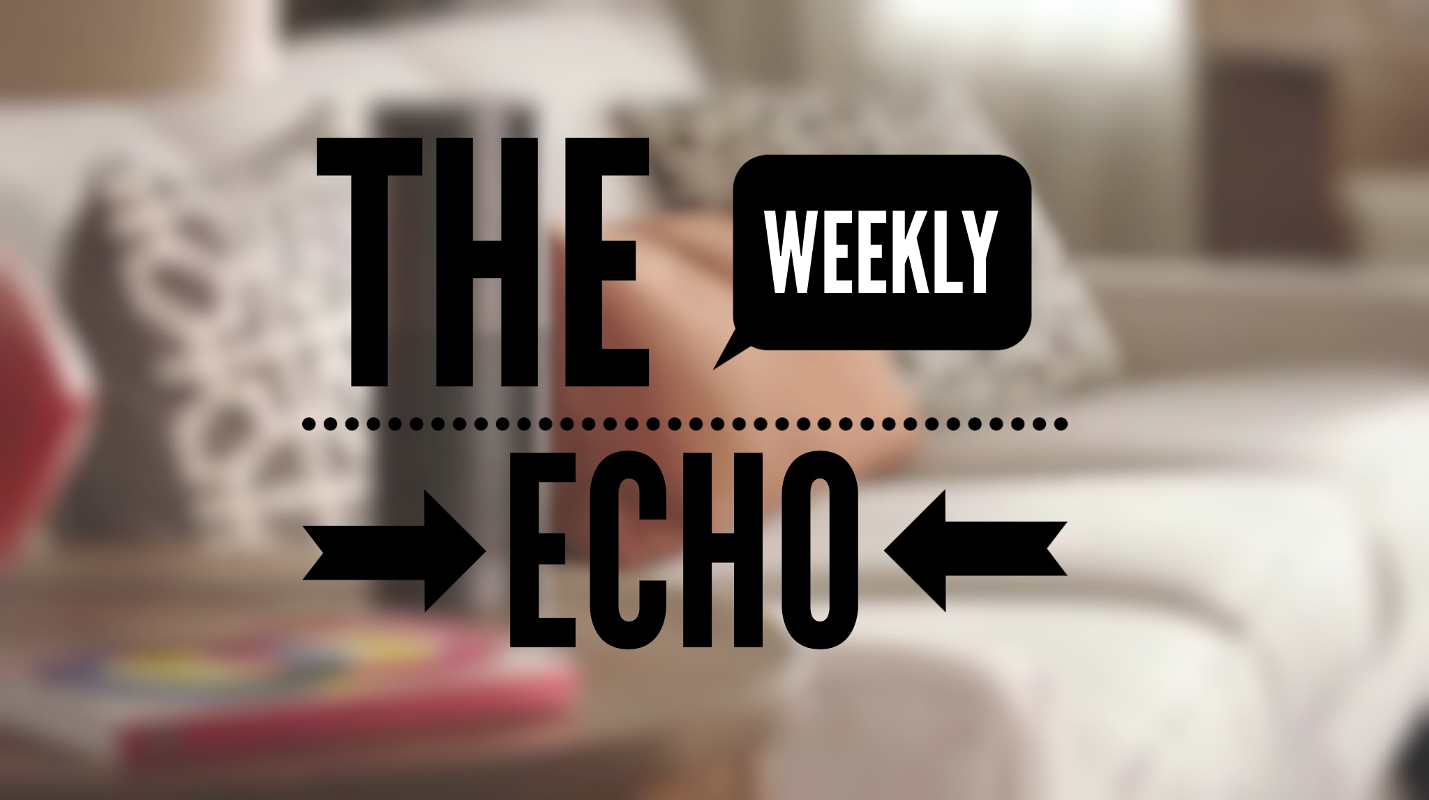 The Weekly Echo: Inaugural Edition