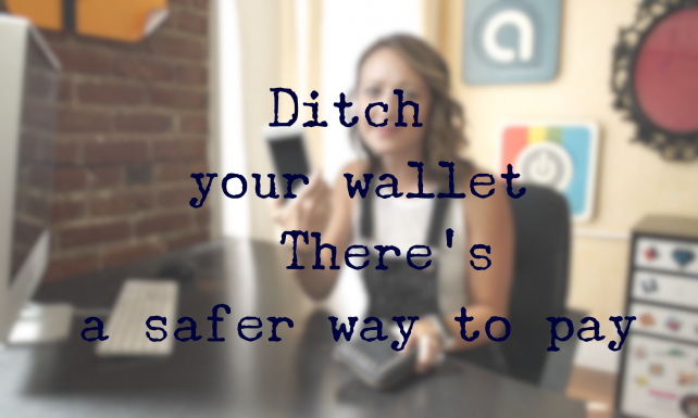 Ditch your wallet by safely storing ways to pay on your iDevice
