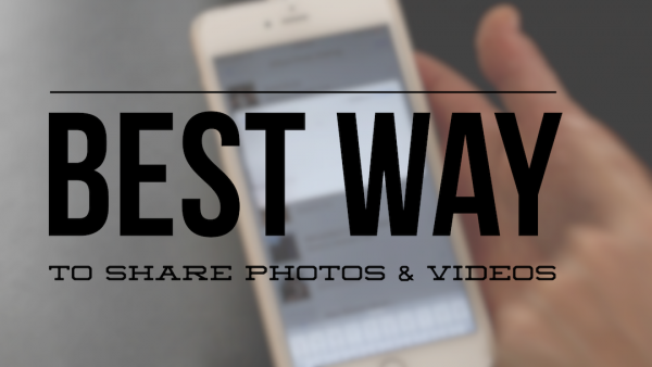 The best way to share photos and videos on iOS