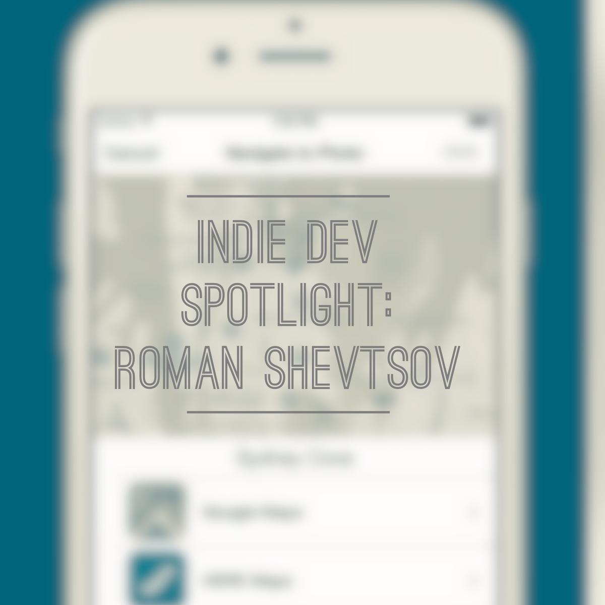 Indie Dev Spotlight: Roman Shevtsov