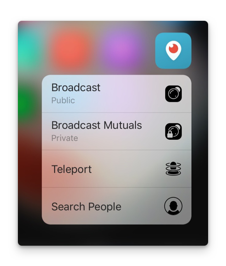 Periscope now supports 3D Touch.