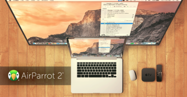 AirParrot 2 for Mac and PC.