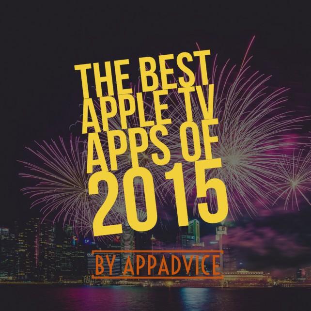 AppAdvice's top 10 Apple TV apps of 2015