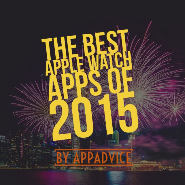 AppAdvice's top 10 Apple Watch apps of 2015