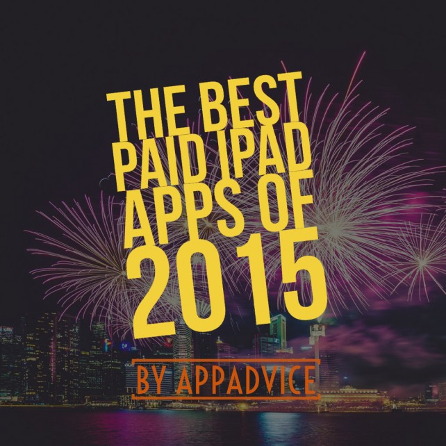 AppAdvice's top 10 paid iPad apps of 2015