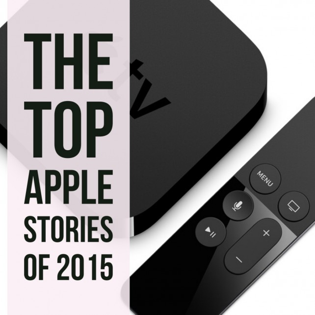 The top 10 Apple stories of 2015