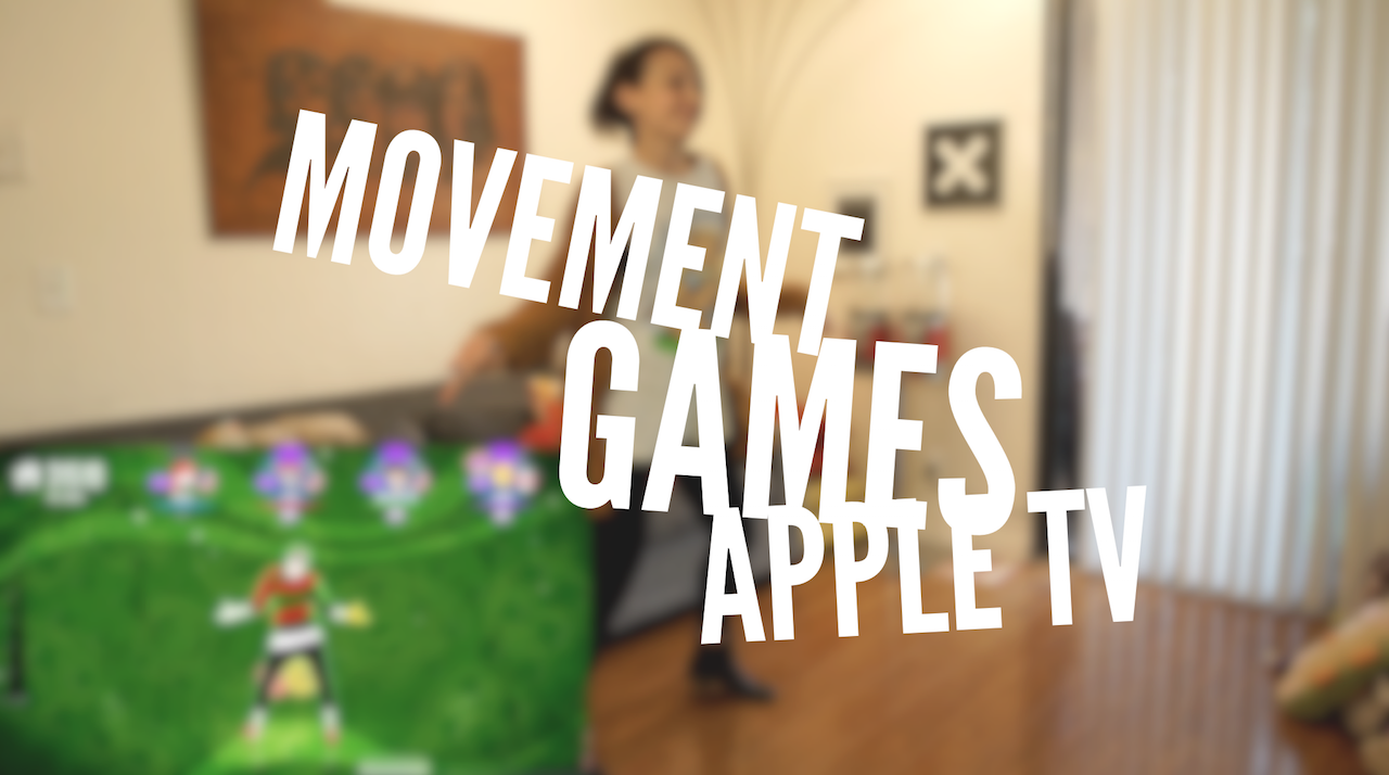 Get off the couch with these movement games for Apple TV