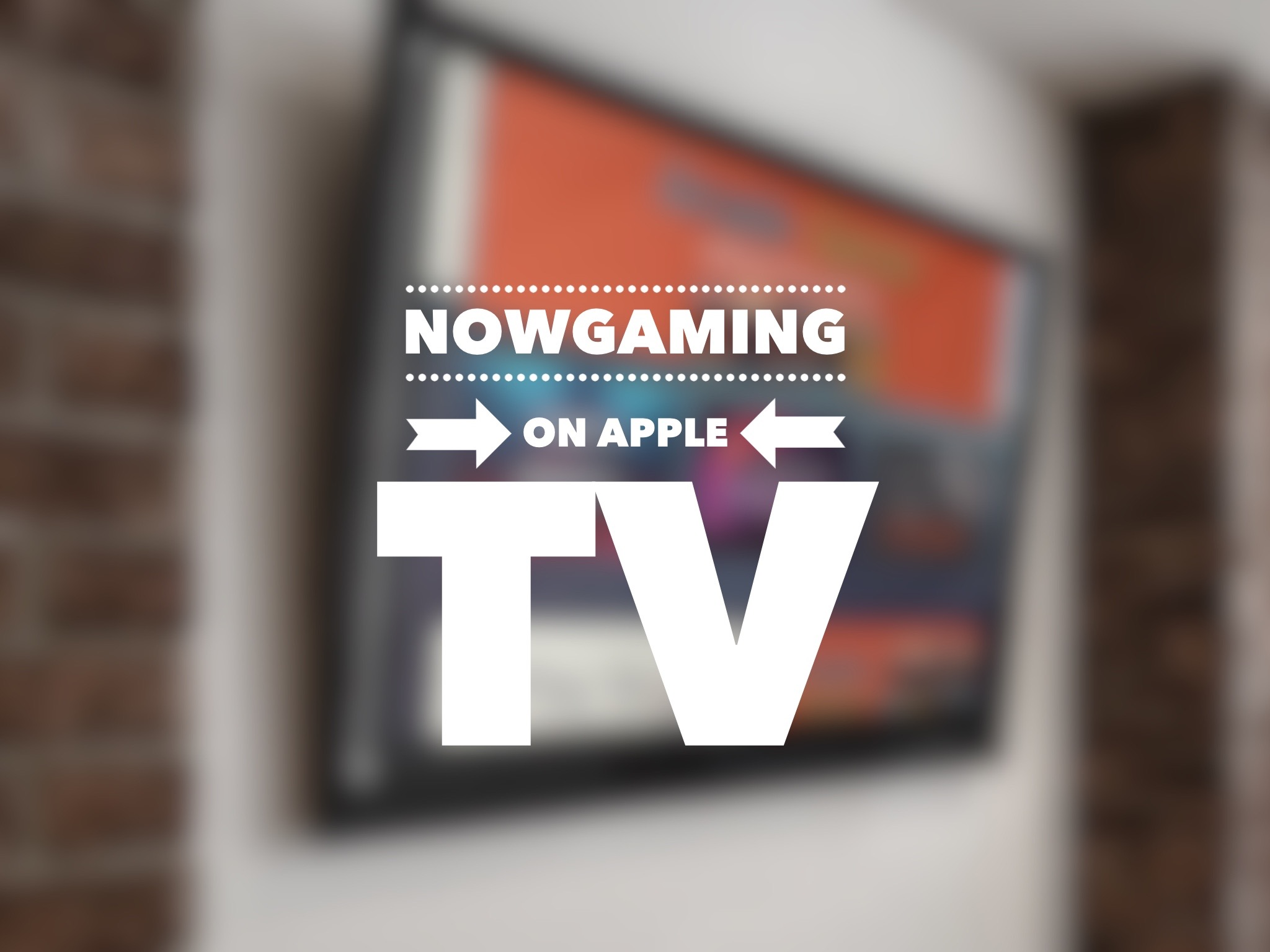 NowGaming on Apple TV: Games that work great with MFi controllers